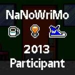 NaNoWriMo 2013 Participant