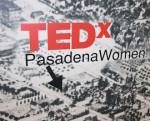 TEDx Pasadena Women Conference